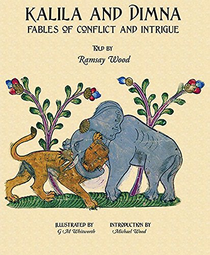 Kalila and Dimna - Fables of Conflict and Intrigue