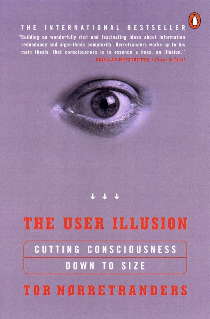 The User Illusion