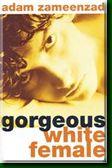Gorgeous White Female